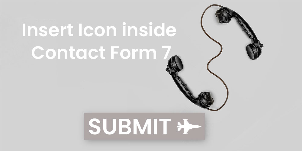 Insert Font Awesome Icon inside Contact Form 7