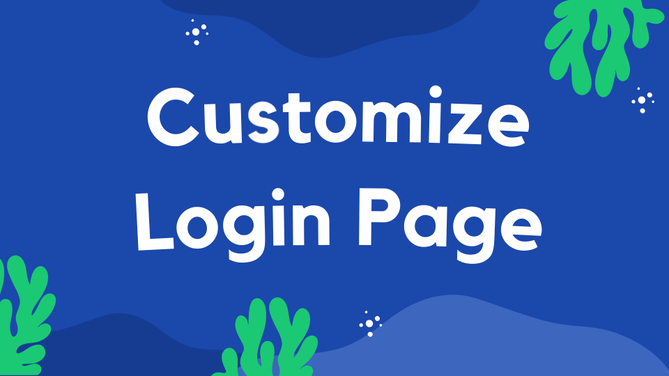 7 Best Plugins To Customize WordPress Login Page